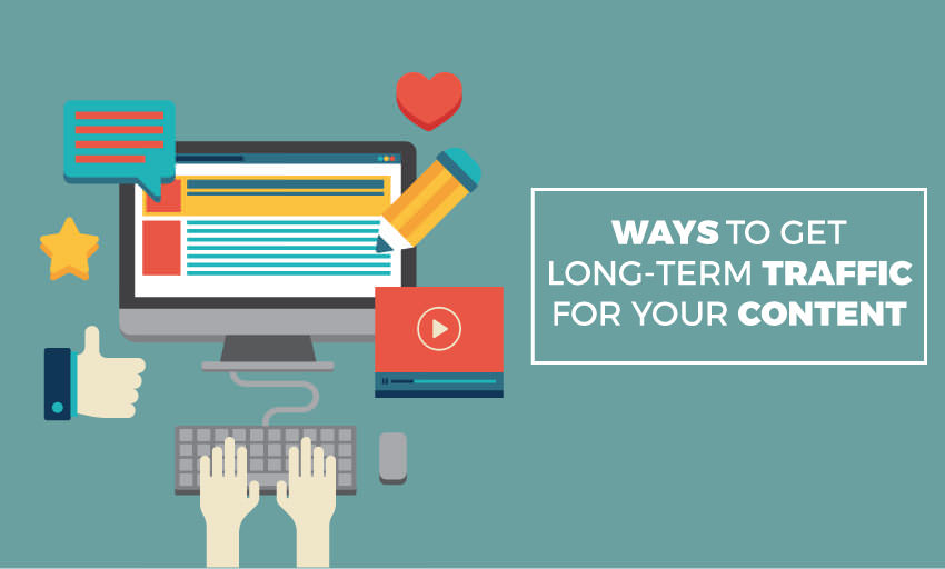 ways long term traffic for content