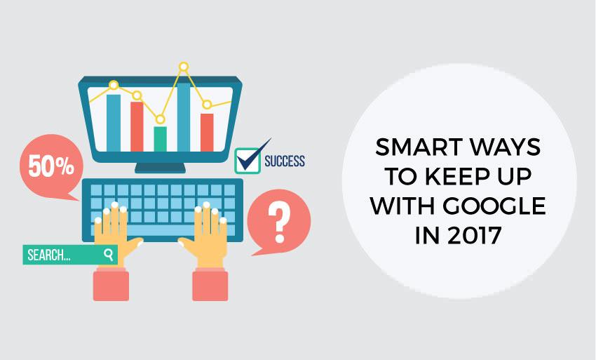 smart ways keep google 2017