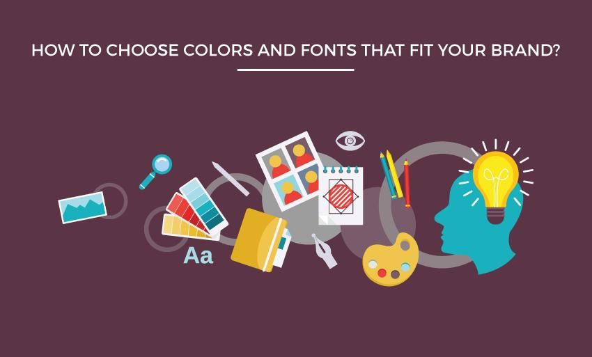 choose colors fonts fit brand