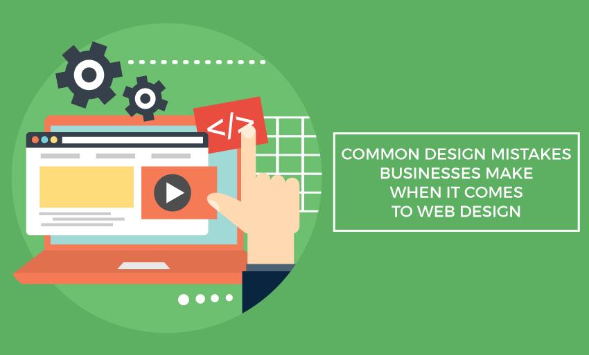 web design mistakes businesses make