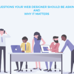 questions web designer asking matters