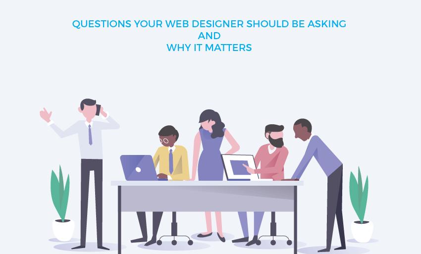 questions web designer asking matters