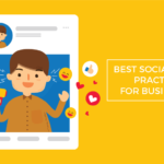 best social media marketing practices businesses
