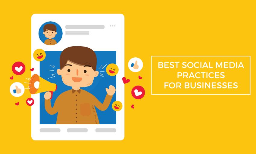best social media marketing practices businesses