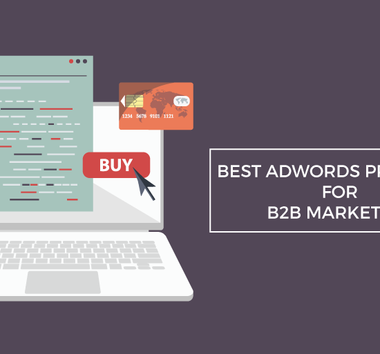 best adwords practices b2b marketing