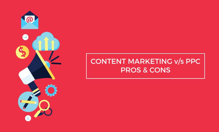 content marketing vs ppc pros cons