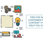 tips writing customer focused content will help convert