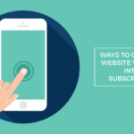 ways convert website visitors subscribers