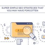 super simple seo strategies may forgotten