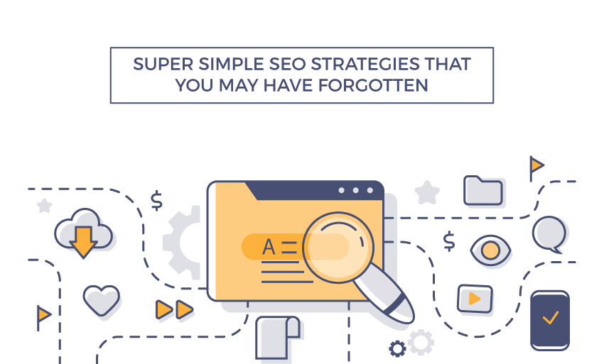 super simple seo strategies may forgotten