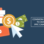 common mistakes avoid ppc campaigns