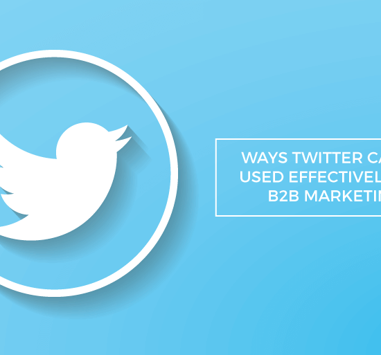 ways twitter can used effectively b2b marketing