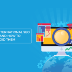 common international seo fails avoid