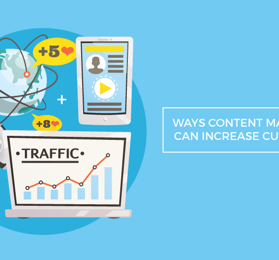 ways content marketing can increase customers