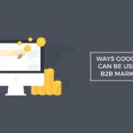 ways google ads can used b2b marketing