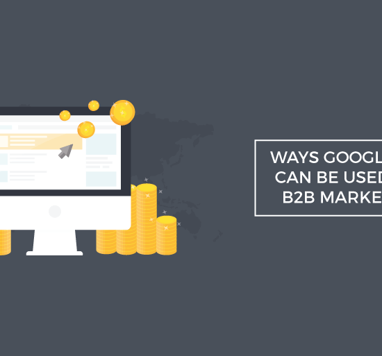 ways google ads can used b2b marketing