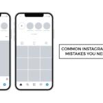 common instagram marketing mistakes need avoid