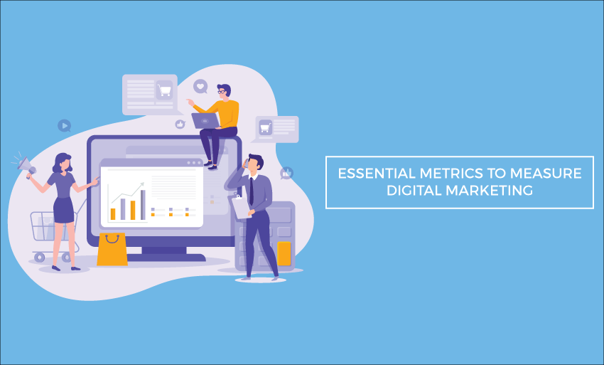 essential metrics measure digital marketing